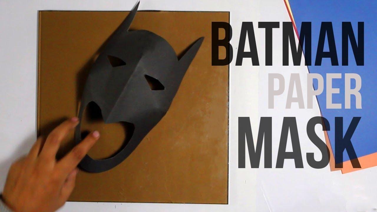 How To Make A Batman Mask Batman Paper Mask Youtube