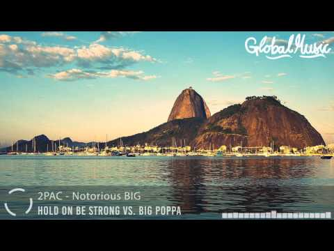 The Notorious B.I.G. - Big Poppa vs. 2PAC - Hold On Be Strong  (Matoma Remix)