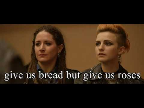 Bread and roses lyric video  (version from the film Pride)