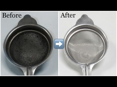 How to clean sieve / clean tea strainer /metal sieve cleaning