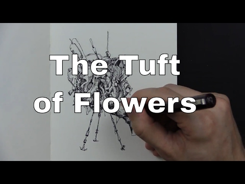 The Tuft of Flowers ~ Robert Frost (Reading and Drawing)
