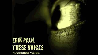 Erik Paul- These Voices