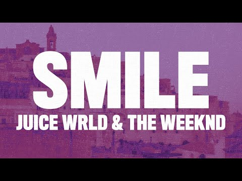 Juice WRLD – Smile (Lyrics) ft. The Weeknd