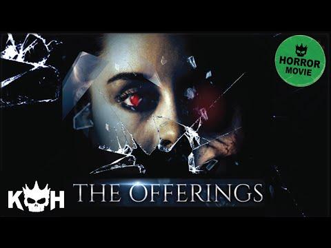 The Offerings - Full FREE Horror Film