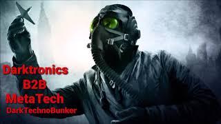 Download Darktronics B2B MetaTech Dark Techno Bunker 17 09 2020 Free Download