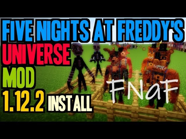 Five Nights At Freddy S Universe Mod 1 12 2 Minecraft How To Download And Install Fnaf 1 12 2 Youtube