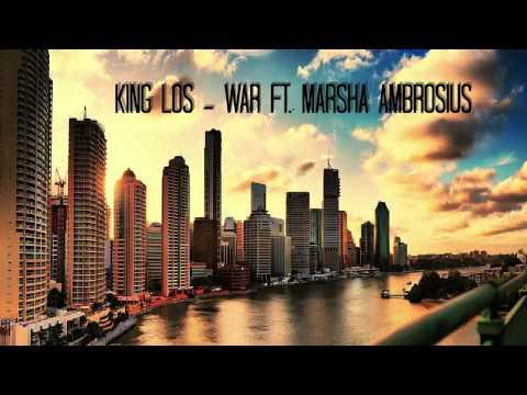 King Los - War ft. Marsha Ambrosius