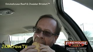 Firehouse Subs Smokehouse Beef & Cheddar Brisket™ Review
