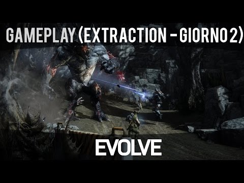 Evolve - Extraction: Giorno 2 (Goliath, Modalità Nest) - Gameplay ITA HD