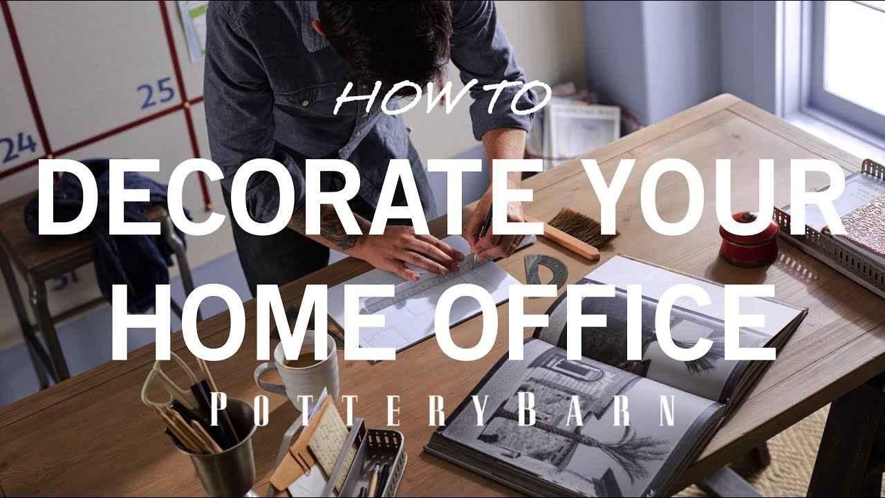 how to decorate your home office youtube how to decorate your home office