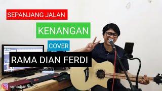 Sepanjang Jalan Kenangan Tetty Kadi [ Lirik ] Rama Dian Ferdi Cover
