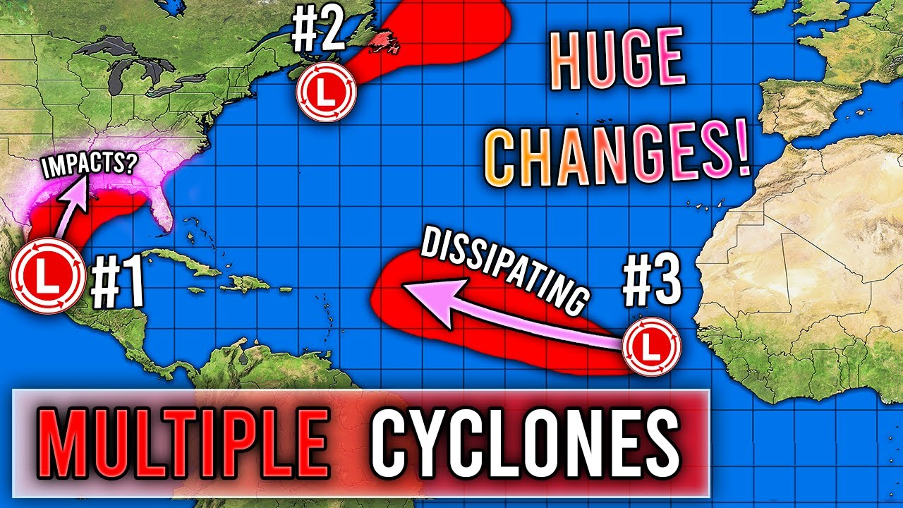 Multiple Tropical Cyclones... Big Changes!