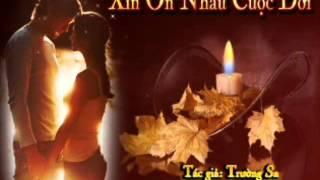 XIN ƠN NHAU CUỘC ĐỜI - Nhạc và Lời Trường Sa - Tiếng hát: Diệu Hiền