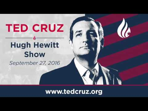 Ted Cruz on the Hugh Hewitt Show | September 27, 2016
