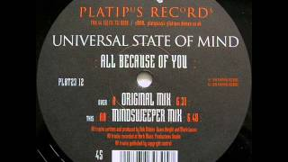 Universal State Of Mind ‎- All Because Of You (165bpm)