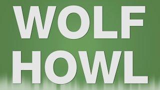 Wolf Howl Howling - SOUND EFFECT - Wolfsgeheule SOUND EFFEKT