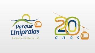 PARQUE UNIPRAIAS - Comemorativo 20 anos