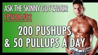 200 Push Ups Workout & 50 Pull Ups A DAY? (YES! Here