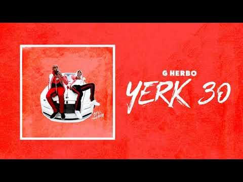 G Herbo - Yerk 30 (Official Audio)