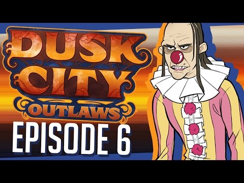 Dusk City Outlaws - VLAD | Episode 6