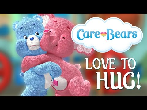 Care Bears Love To Hug! (SONG)