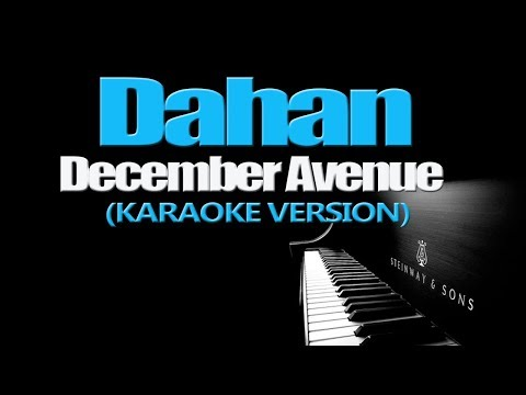 DAHAN - December Avenue (KARAOKE VERSION)