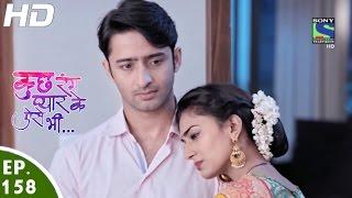 Kuch Rang Pyar Ke Aise Bhi - कुछ रंग प्यार के ऐसे भी - Episode 158 - 6th October, 2016