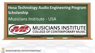 USA - Musicians Institute, Hosa Technology Audio Engineering Program Scholarship [140829]