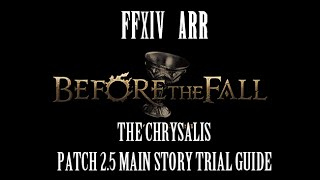 FFXIV ARR: The Chrysalis Trial Guide