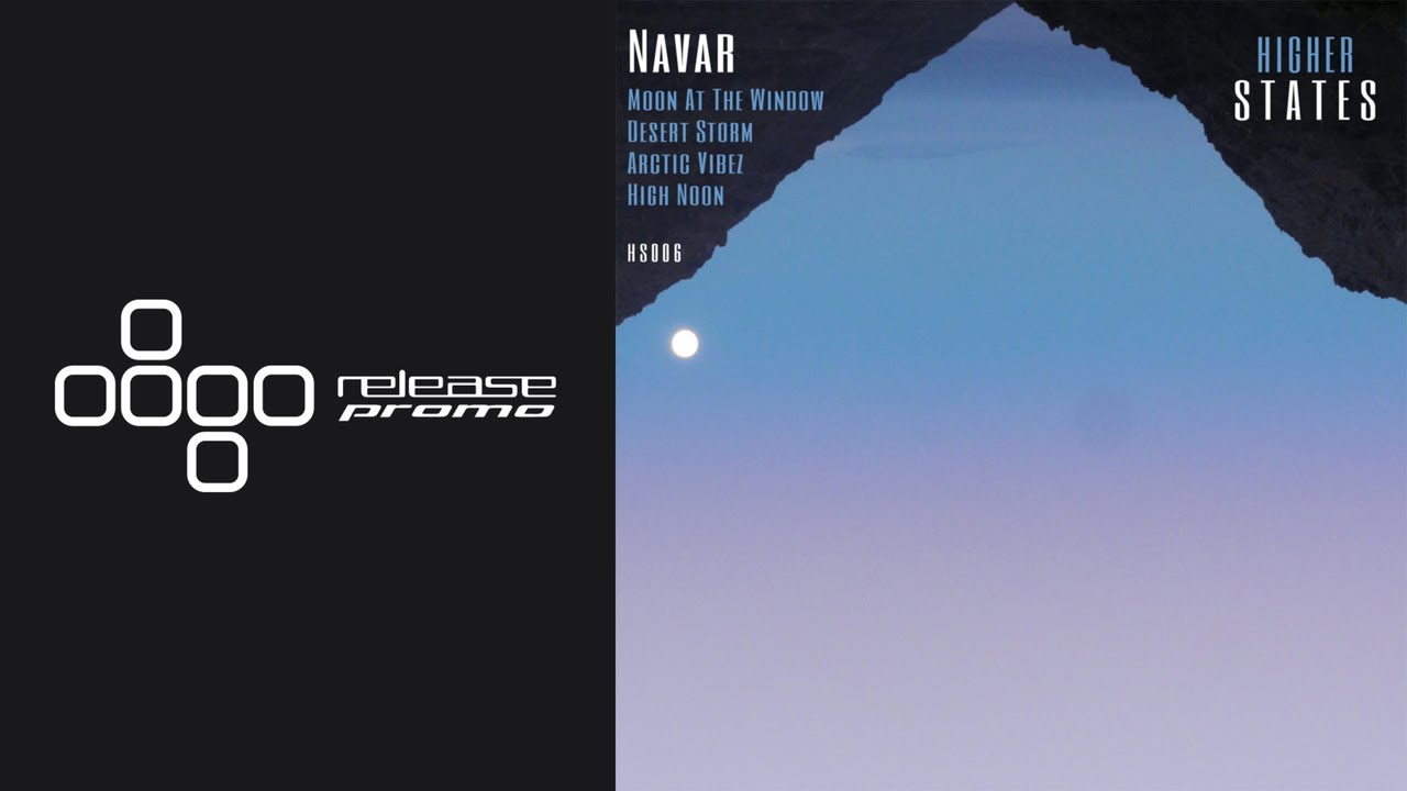 PREMIERE: Navar - Moon At The Window [Higher States]