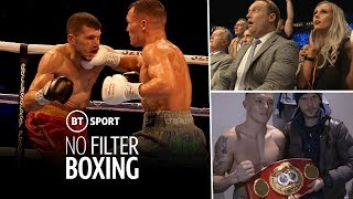 Unseen footage! Josh Warrington fight night behind the scenes. | No Filter Boxing