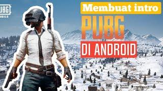 Cara Membuat Intro Sperti Game PUBG di Smartphone Android