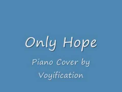 Only Hope Piano Cover/Instrumental with Lyrics on screen/in the box