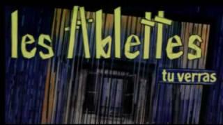 LES ABLETTES - TU VERRAS