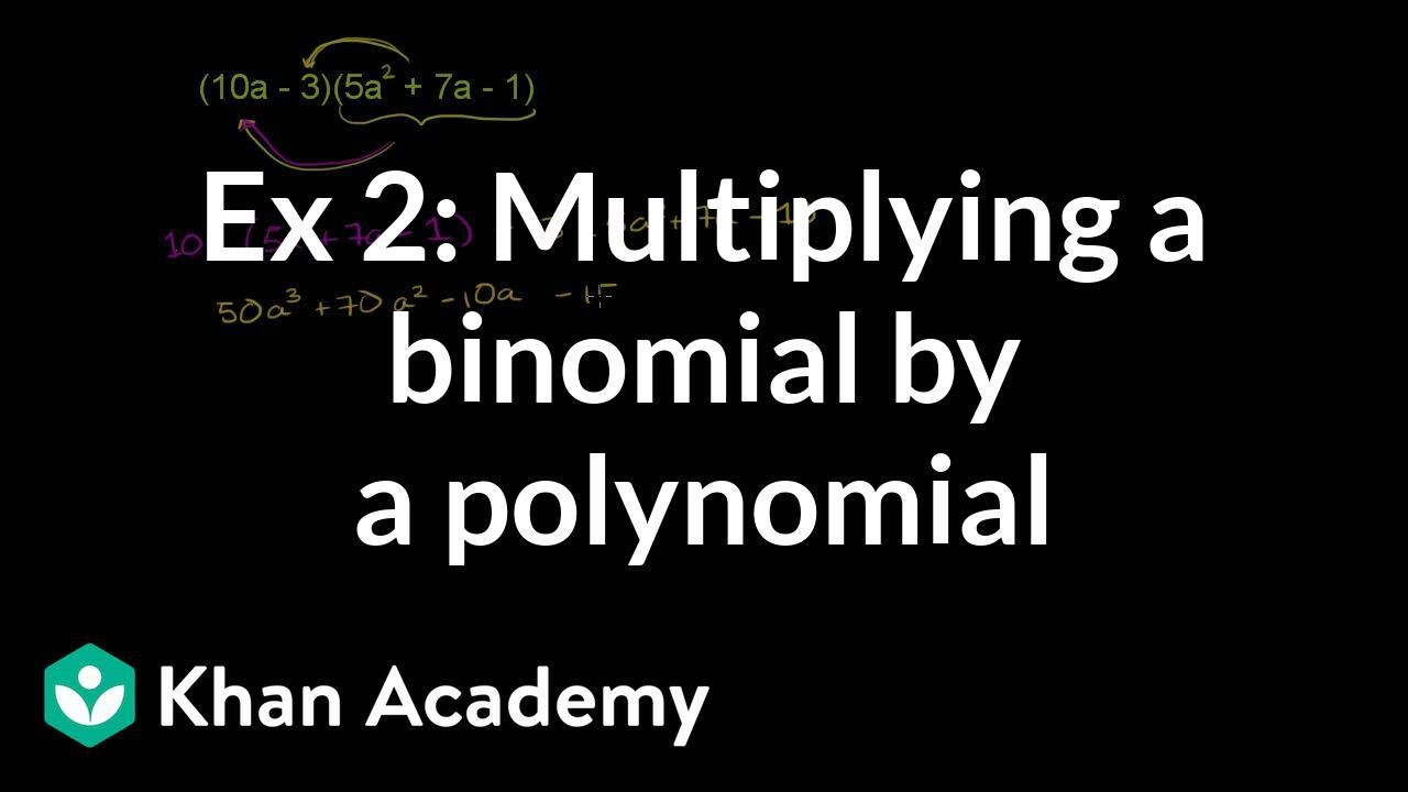 Example 2: Multiplying a binomial by a polynomial | Algebra I | Khan Academy