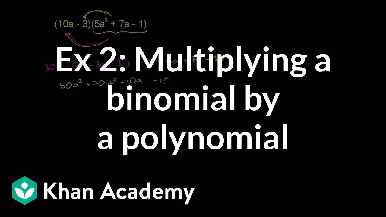 medium resolution of Multiplying binomials by polynomials (video)   Khan Academy