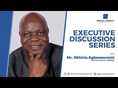 Executive Discussion Series:  Mr. Okhiria Agbonsuremi