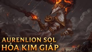 Aurelion Sol Hỏa Kim Giáp - Ashen Lord Aurelion Sol - Aurelion Sol Lãnh Chúa Tro Tàn