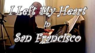 I Left My Heart in San Francisco - Piano Solo