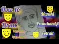 Munshi Premchand Ji Drawing For Kids. ( in hindi )
