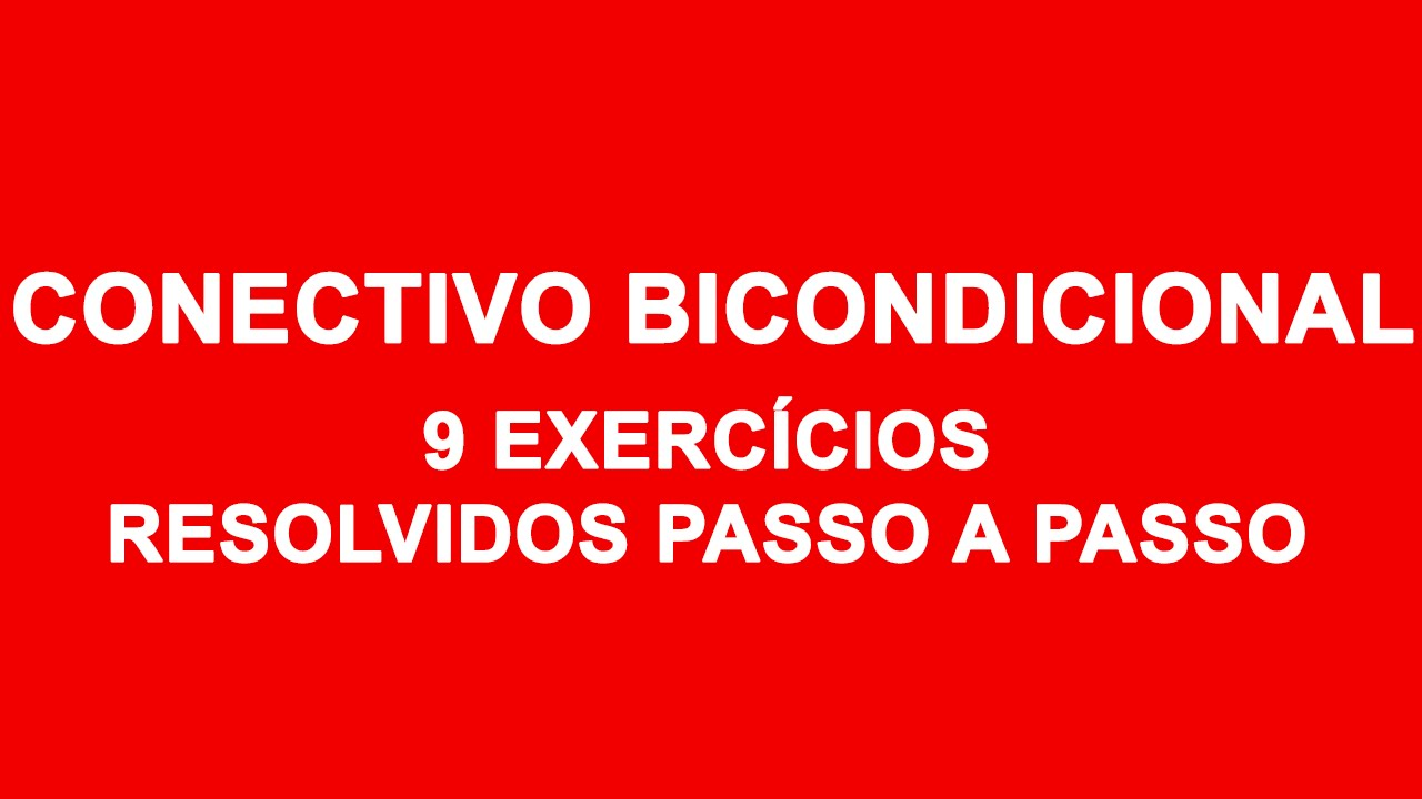 Lgica matemtica 08 exerccios o conectivo lgico bicondicional lgica matemtica 08 exerccios o conectivo lgico bicondicional ccuart Choice Image