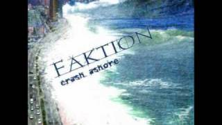 Faktion - Let You In YouTube Videos