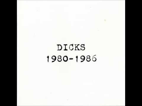 DICKS   1980 1986   Full Album