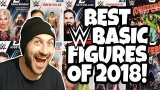 BEST WWE BASIC ACTION FIGURES OF 2018!!!