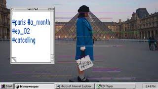 파리에서 한 달 살기! | Ep02.캣콜링을 조심하세요!
