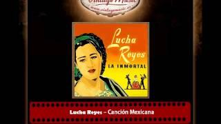 Lucha Reyes – Canción Mexicana (Medley Ranchero)