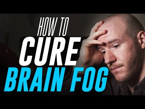 How To Cure 'Brain Fog' | 3 Tips for Mental Clarity