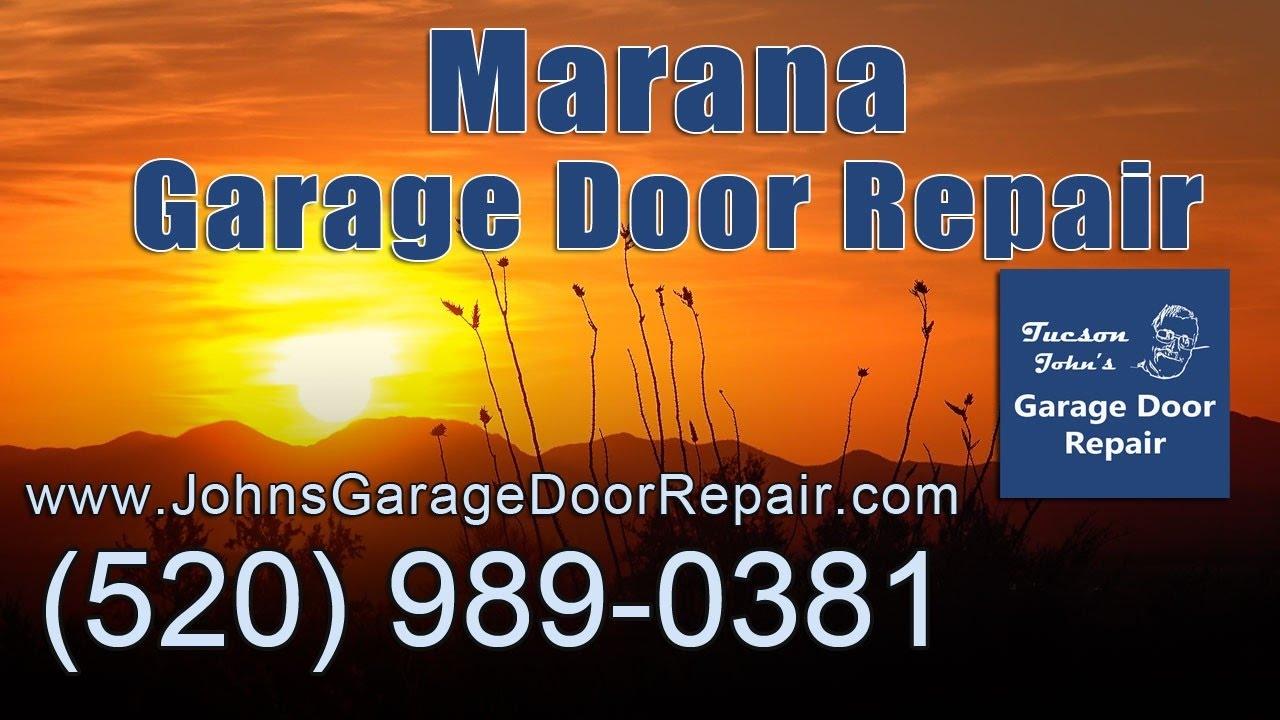 Garage Door Repair Marana Az Youtube