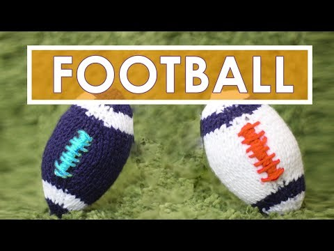 How to Knit a FOOTBALL | Super Bowl DIY