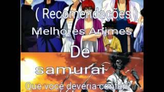 ( Recomendações ) Melhores Animes de Samurai Que você deveria conferir